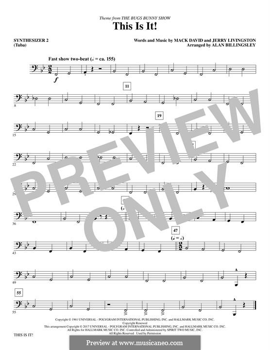 This Is It (The Bugs Bunny Show): Synthesizer II part by Jerry Livingston, Mack David