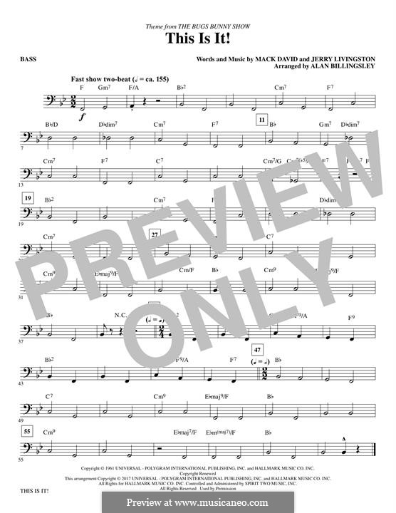 This Is It (The Bugs Bunny Show): Bass part by Jerry Livingston, Mack David