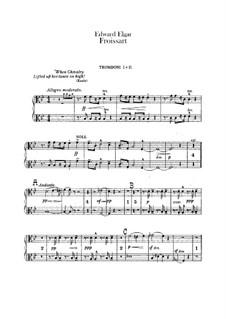 Froissart, Op.19: Trombones parts by Edward Elgar