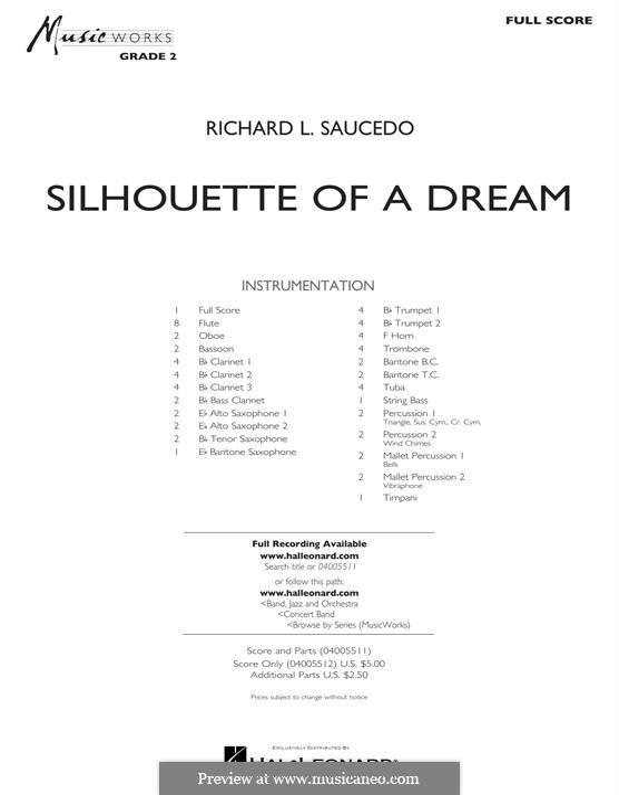 Silhouette of a Dream: Full Score by Richard L. Saucedo