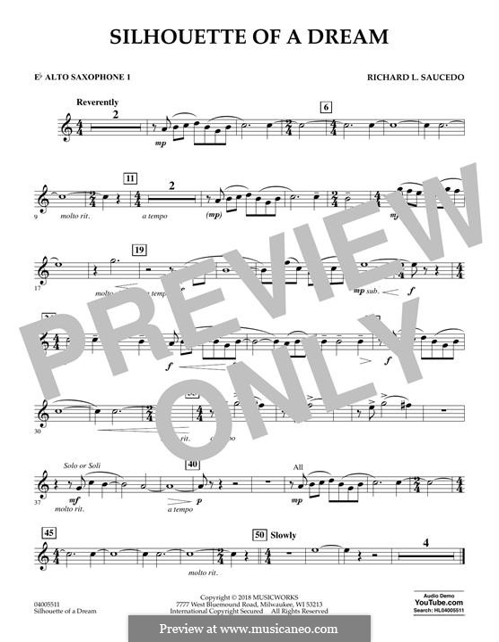 Silhouette of a Dream: Eb Alto Saxophone 1 part by Richard L. Saucedo