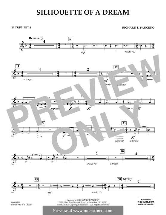 Silhouette of a Dream: Bb Trumpet 1 part by Richard L. Saucedo