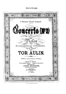 Violin Concerto No.2 in A Minor, Op.11: For violin and piano by Tor Aulin