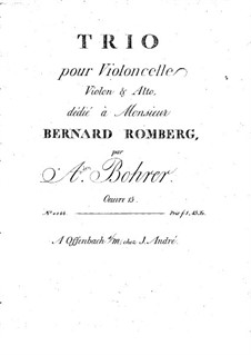 Trio for Violin, Viola and Cello, Op.15: Cello part by Antoine Bohrer