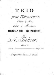 Trio for Violin, Viola and Cello, Op.15: Violin part by Antoine Bohrer