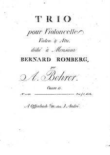 Trio for Violin, Viola and Cello, Op.15: Viola part by Antoine Bohrer