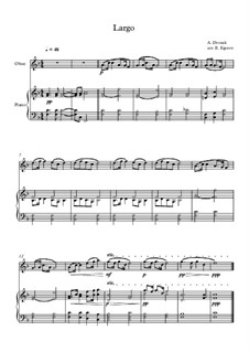 Movement II (Largo): For oboe and piano by Antonín Dvořák