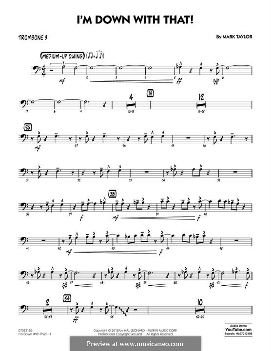 I'm Down with That!: Trombone 3 part by Mark Taylor