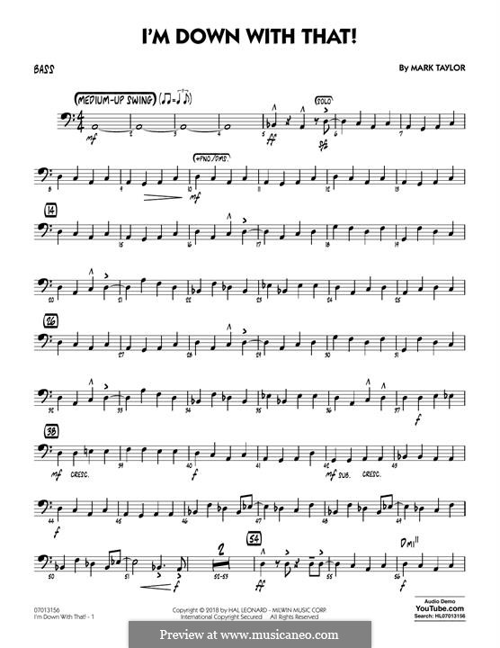 I'm Down with That!: Bass part by Mark Taylor