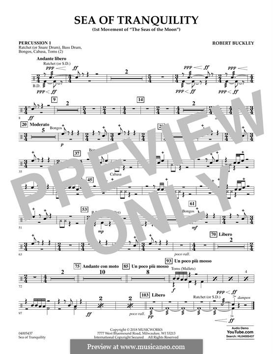 Sea of Tranquility: Percussion 1 part by Robert Buckley