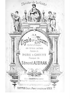 La cigale et la fourmi: Act I. Arrangement for voices and piano by Edmond Audran