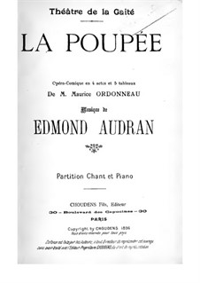 La Poupée (The Doll): Acts I-II. Arrangement for voices and piano by Edmond Audran