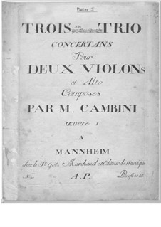 Three Concert Trios for Two Violins and Viola: Three Concert Trios for Two Violins and Viola by Giuseppe Maria Cambini