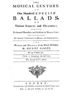 The Musical Century, in One Hundred English Ballads: Volume I by Henry Carey