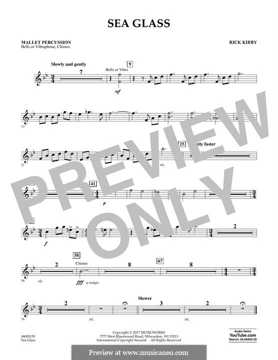 Sea Glass: Mallet Percussion part by Rick Kirby