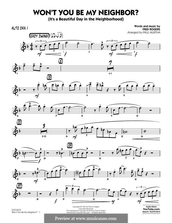 Won't You Be My Neighbor? (It's a Beautiful Day in the Neighborhood): Alto Sax 1 part by Fred Rogers