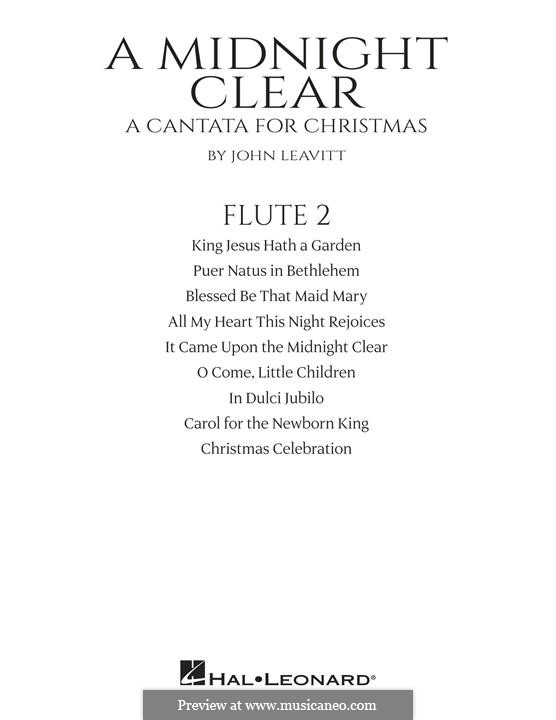 A Midnight Clear (A Cantata for Christmas): Flute 2 part by John Leavitt