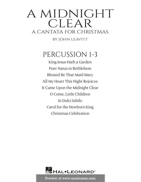 A Midnight Clear (A Cantata for Christmas): Percussion 1-3 part by John Leavitt
