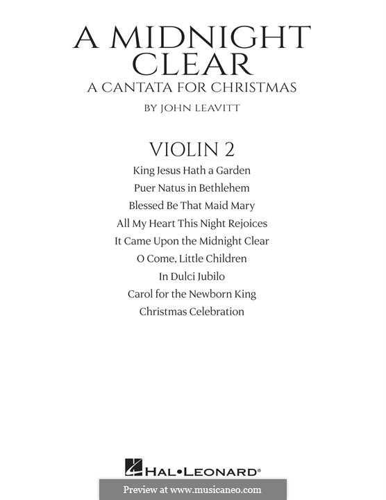 A Midnight Clear (A Cantata for Christmas): Violin 2 part by John Leavitt