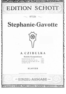 Stephanie-Gavotte, Op.312: For piano by Alphons Czibulka