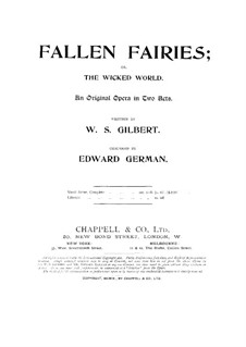 Fallen Fairies: Act I, for soloists, choir and piano by Edward German