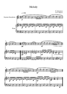 No.1 Melodie (Melody): For soprano saxophone and piano by Robert Schumann
