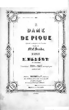 La dame de pique (The Queen of Spades): Overture and Act I, for Soloists, Choir and Piano by Fromental Halevy