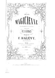 La magicienne: Act I, for Soloists, Choir and Piano by Fromental Halevy