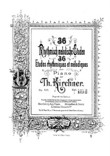Thirty-Six Rhythmic and Melodic Etudes, Op.105: Etudes No.13-25 by Theodor Kirchner
