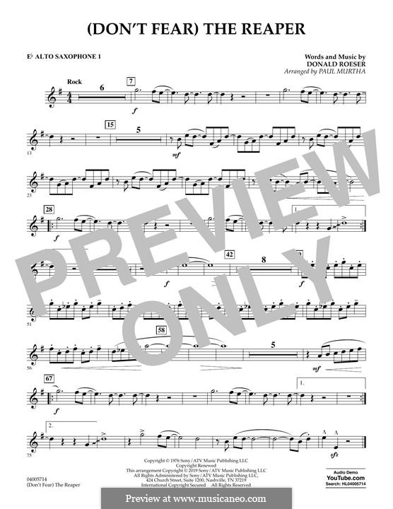 (Don't Fear) The Reaper (Concert Band version): Eb Alto Saxophone 1 part by Donald Roeser