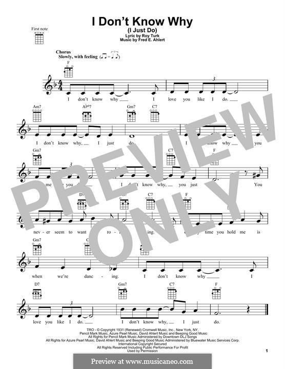 I Don't Know Why (I Just Do): For ukulele by Roy Turk, Fred E. Ahlert