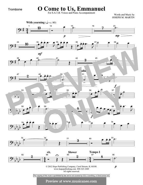 O Come To Us, Emmanuel: Trombone part by Joseph M. Martin