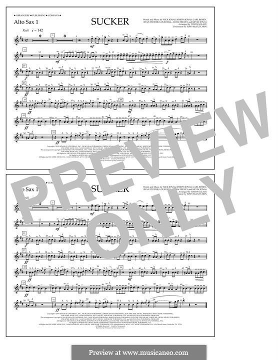 Sucker (Jonas Brothers): Alto Sax 1 part by Joseph Jonas, Kevin Jonas Sr., Nicholas Jonas, Ryan B Tedder, Louis Bell, Frank Dukes
