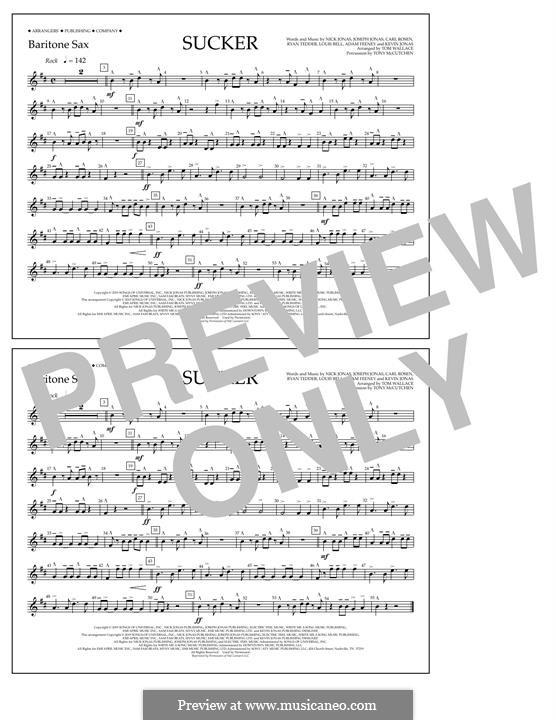 Sucker (Jonas Brothers): Baritone Sax part by Joseph Jonas, Kevin Jonas Sr., Nicholas Jonas, Ryan B Tedder, Louis Bell, Frank Dukes