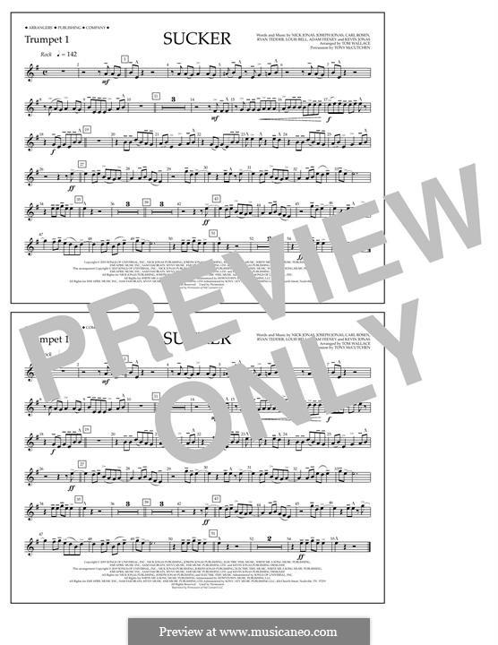 Sucker (Jonas Brothers): Trumpet 1 part by Joseph Jonas, Kevin Jonas Sr., Nicholas Jonas, Ryan B Tedder, Louis Bell, Frank Dukes