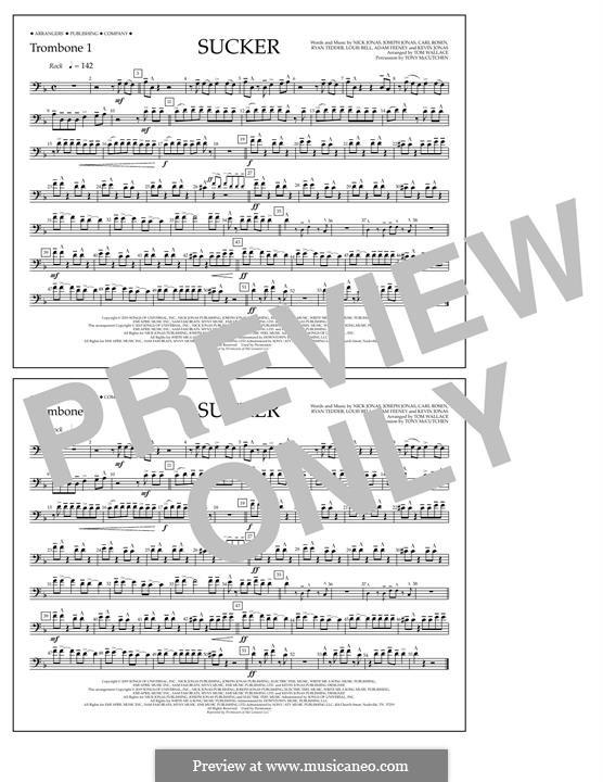 Sucker (Jonas Brothers): Trombone 1 part by Joseph Jonas, Kevin Jonas Sr., Nicholas Jonas, Ryan B Tedder, Louis Bell, Frank Dukes