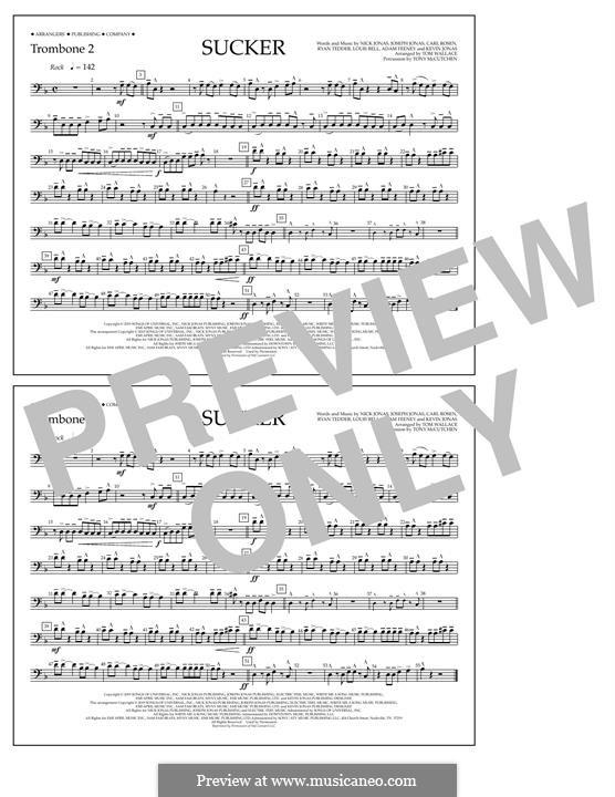 Sucker (Jonas Brothers): Trombone 2 part by Joseph Jonas, Kevin Jonas Sr., Nicholas Jonas, Ryan B Tedder, Louis Bell, Frank Dukes