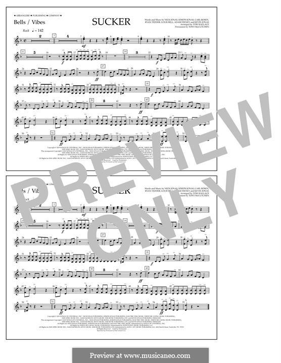 Sucker (Jonas Brothers): Bells/Vibes part by Joseph Jonas, Kevin Jonas Sr., Nicholas Jonas, Ryan B Tedder, Louis Bell, Frank Dukes