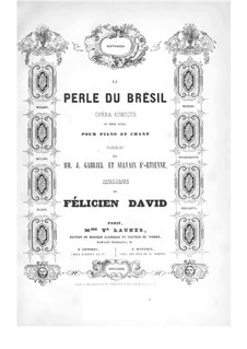 The Pearl of Brazil: For voices and piano by Félicien David