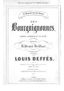 Les Bourguignonnes: Les Bourguignonnes by Pierre-Louis Deffès