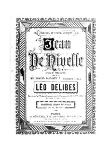 Jean de Nivelle: Act I by Léo Delibes