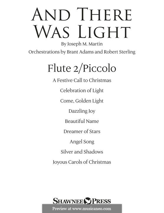 And There Was Light: Flute 2 (Piccolo) part by Joseph M. Martin