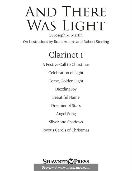 And There Was Light: Bb Clarinet 1 part by Joseph M. Martin