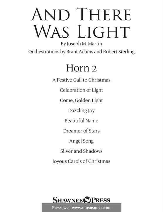 And There Was Light: F Horn 2 part by Joseph M. Martin