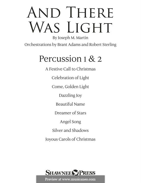 And There Was Light: Percussion 1 & 2 part by Joseph M. Martin