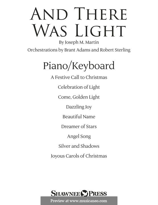 And There Was Light: Piano/Keyboard part by Joseph M. Martin