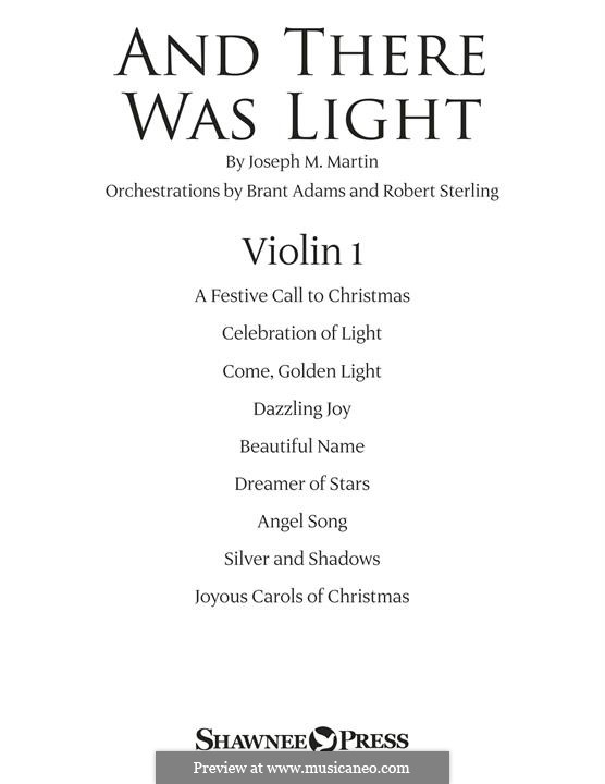 And There Was Light: Violin 1 part by Joseph M. Martin