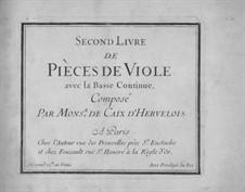 Pieces for Viola da gamba and Basso Continuo: Book II – viola da gamba part by Louis de Caix d'Hervelois