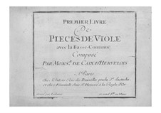 Pieces for Viola da gamba and Basso Continuo: Book I – basso continuo part by Louis de Caix d'Hervelois