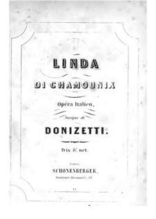 Linda di Chamounix: Piano-vocal score by Gaetano Donizetti